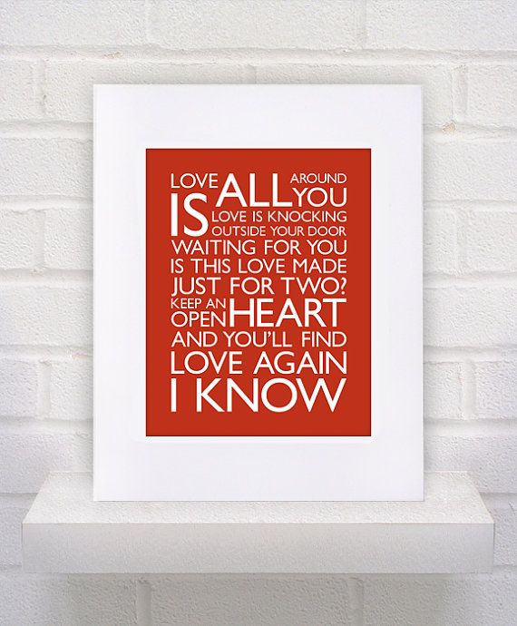 I know Love is all around you Love is knocking outside the door Waitinu0027 for & 117 best Lyrics and Wall Art images on Pinterest   Lyrics Music ...