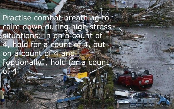Breathing to fight the fear response in disaster situations and keep thinking clearly.