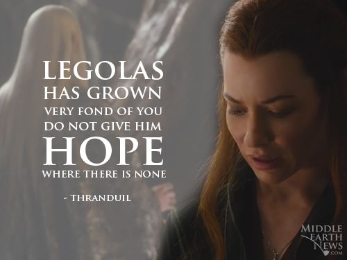 tauriel and thranduil relationship quotes