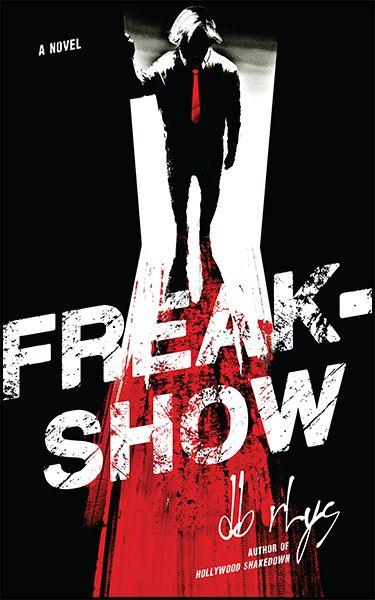 Freakshow by DB Rhys