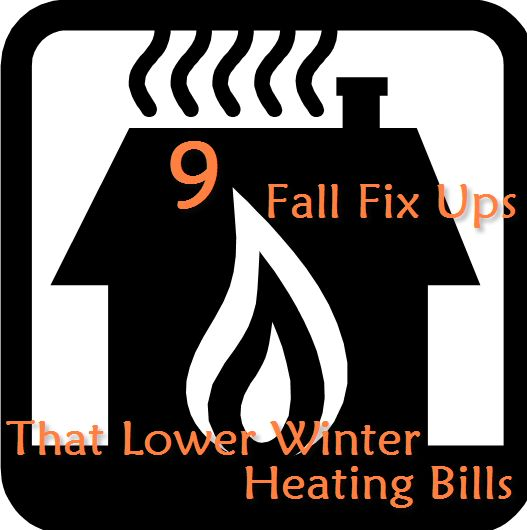 9 Fall Repair-Ups That Decrease Your Winter Heating Invoice
