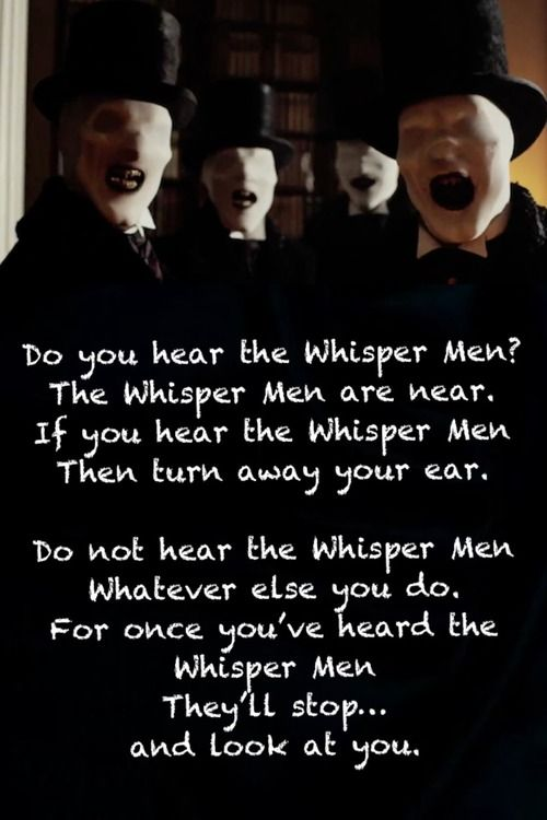 Thanks Steven Moffat for making me want to hear Whispers but making it a dangerous thing to hear them in the first place.