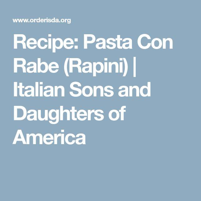 Recipe: Pasta Con Rabe (Rapini) | Italian Sons and Daughters of America