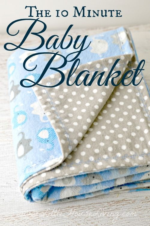 Making a Baby Receiving Blanket in just 10 Minutes! - Little House Living. I adore the decorative stitch she used!!