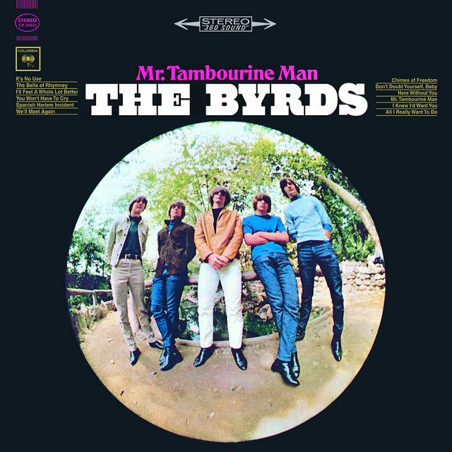 Chimes Of Freedom A Song By The Byrds On Spotify Tambourine Top 50 Albums Mr Tambourine Man