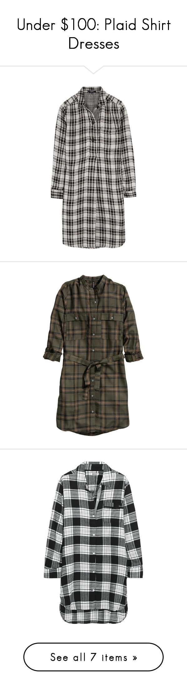 """""""Under $100: Plaid Shirt Dresses"""" by polyvore-editorial ❤ liked on Polyvore featuring under100, plaidshirtdress, Chicwish, H&M, Madewell, DKNY, Patagonia, dresses, black and madewell dresses"""