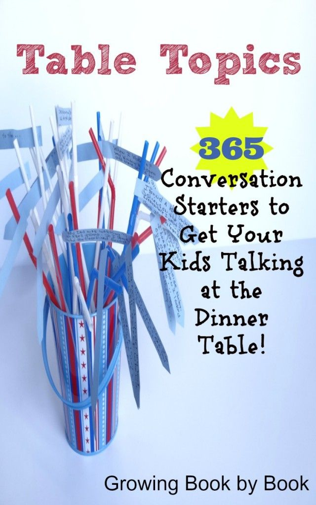 365 conversation starter to get your kids talking at the dinner table.  Fun table topics from growingbookbybook.com #SmartMarch