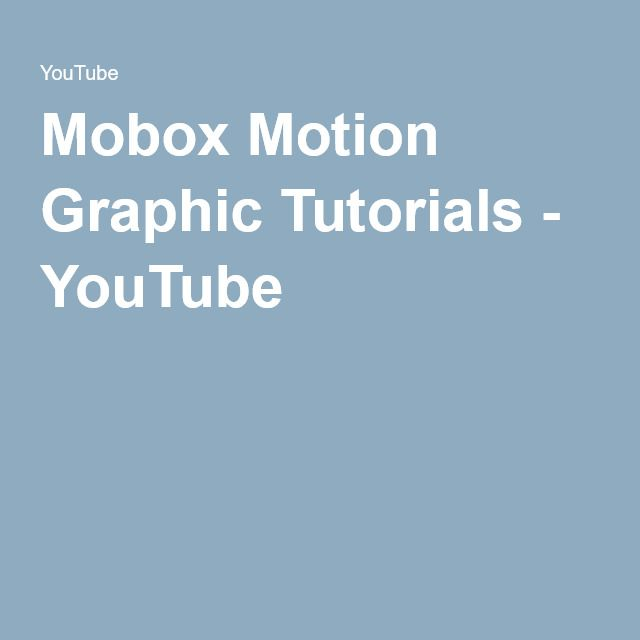 Mobox Motion Graphic Tutorials - YouTube