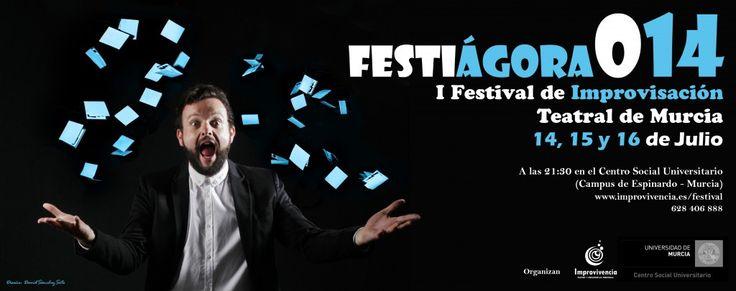I Festival de Improvisación Teatral de Murcia 2014 Este Festival constará de dos partes: intensivos por la mañana (previa inscripción) y espectáculos por la noche (entrada libre).   - 14, 15 y 16 de julio. http://www.um.es/actualidad/agenda/ficha.php?id=183261