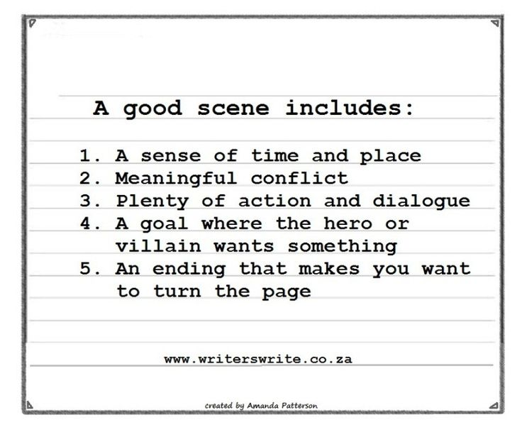 Make a Scene - The Five Elements of a Good Scene - Writers Write