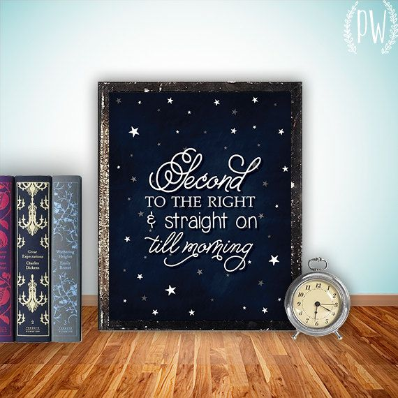 Peter Pan ~ 2nd Star to the Right & straight on 'til Morning  Quote Printable Wall art Decor star by PrintableWisdom, $5.00