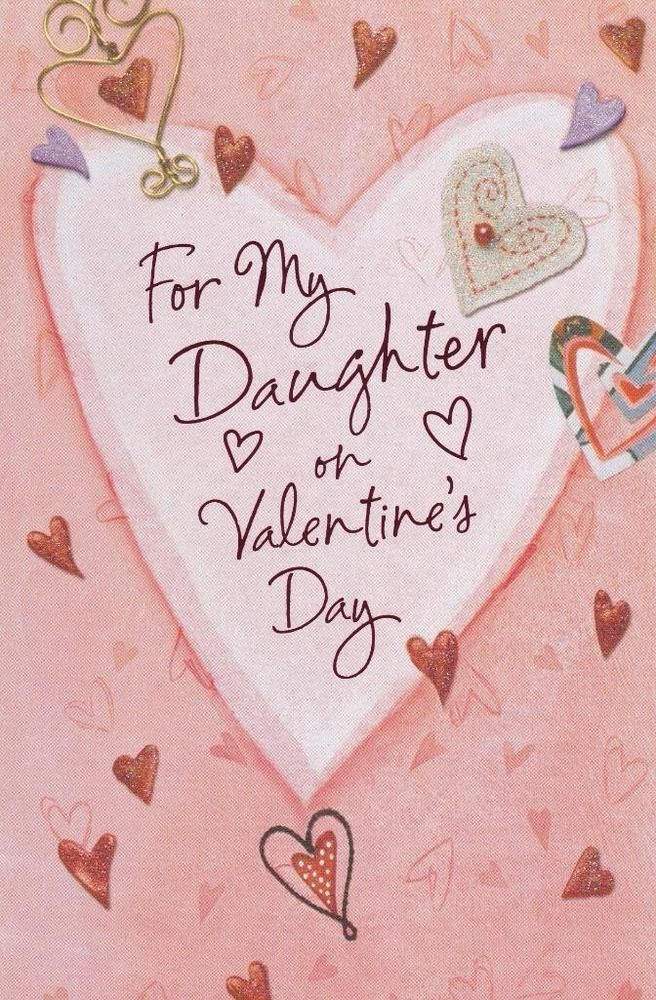 Daughter Valentine. best 25+ valentine quotes for daughter ideas ...