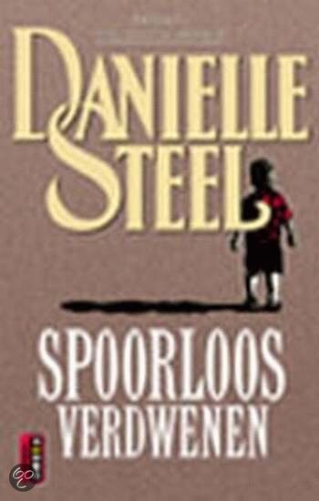 Danielle Steele - Spoorloos verdwenen - 2002