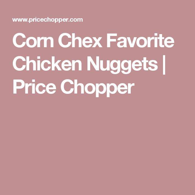Corn Chex Favorite Chicken Nuggets | Price Chopper