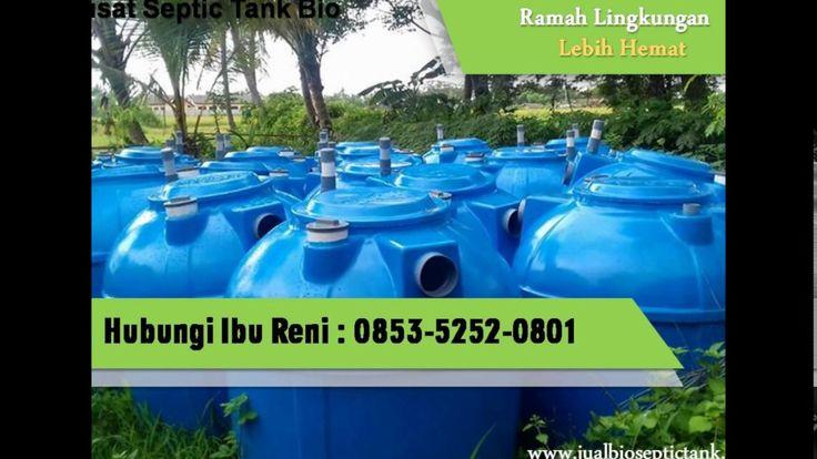Bio Septic Tank Bekasi | Septic Tank Ramah Lingkungan | 0853-5252-0801