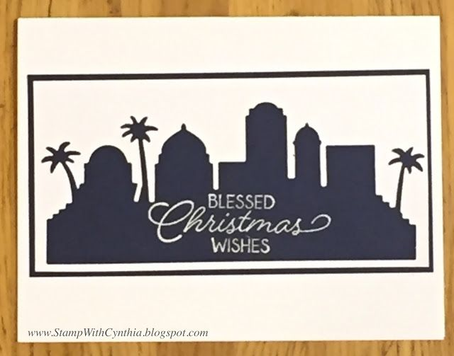 Super easy and elegant card using the negative leftover from the Bethlehem village thinlits from the Night in Bethlehem bundle! - from StampWithCynthia: Thailand Achiever's Blog Hop - Sneak Peek of Night in Bethlehem