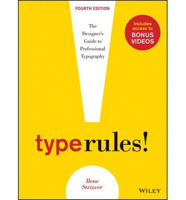 Type Rules!, Fourth Edition is an up-to-date, thorough introduction to the principles and practices of typography. From the fundamentals to cutting-edge applications, this edition has everything today's serious designer needs to use type effectively.