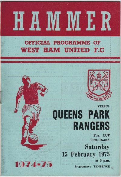 Vintage Football Programme - West Ham United v Queens Park Rangers, 1974/75 - I believe I was there!