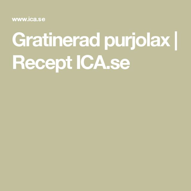 Gratinerad purjolax | Recept ICA.se