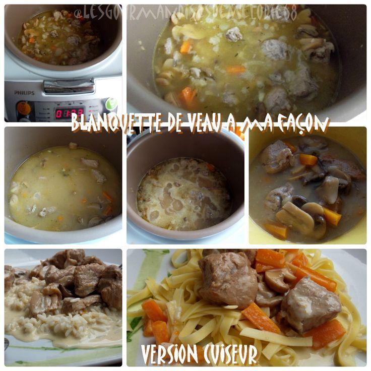 Les Gourmandises de Melodie68: Blanquette de veau au cuiseur