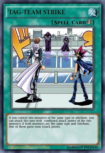 Tag Team Strike Custom Spell Card Yu Gi Oh Pinterest