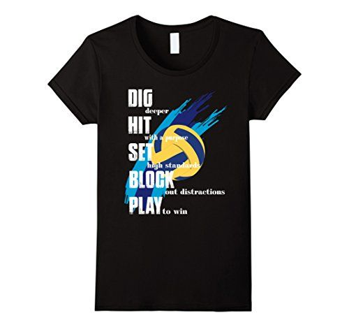 Women's Volleyball T- Shirt: Dig, Hit, Set, Block, Play t…