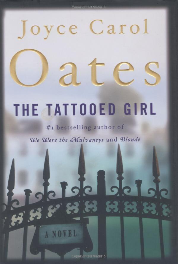 Joyce Carol Oates, The Tattooed Girl, La ragazza tatuata, Ecco