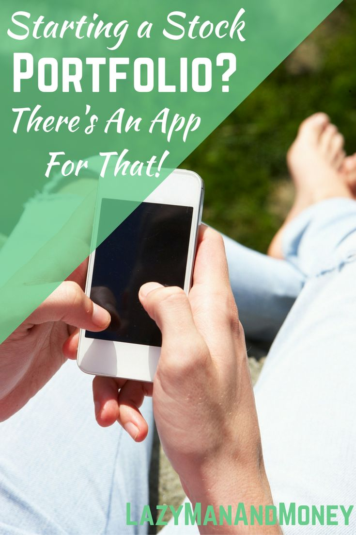 Considering starting a stock portfolio? Apps can make choosing the right portfolio easier!