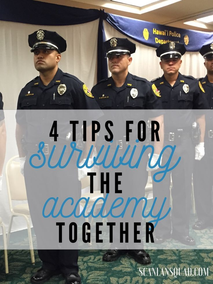 4 Tips for Surviving the Police Academy Together | Scanlan Squad