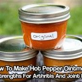 How To Make Hot Pepper Cream In 3 Strengths For Arthritis And Joint Pain