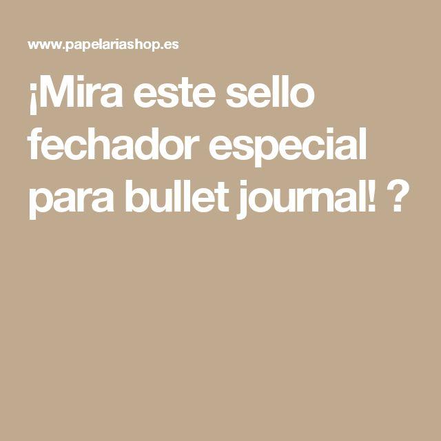 ¡Mira este sello fechador especial para bullet journal! 🗓