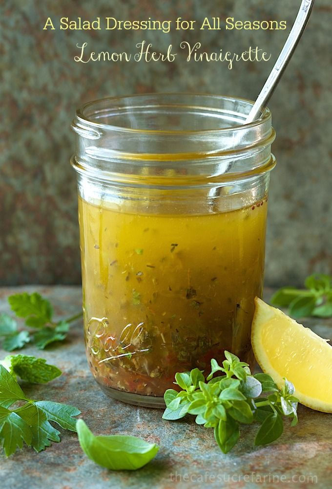 Lemon Herb Vinaigrette, a Salad Dressing for All Seasons. This keeps well in the fridge though it seems the jar is always running low. I use...