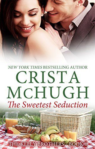 The Sweetest Seduction (The Kelly Brothers Book 1) by Crista McHugh, http://smile.amazon.com/dp/B00HP8J6XC/ref=cm_sw_r_pi_dp_zHMLub0VX5GJY