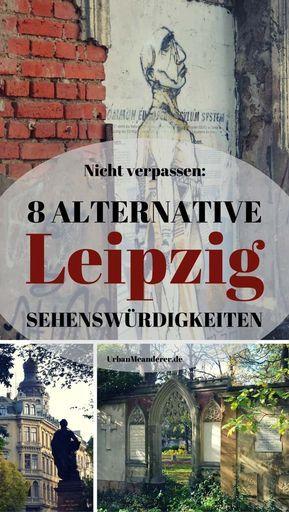 8 alternative Leipzig Sehenswürdigkeiten abseits der Touristenmassen