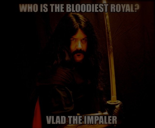 Who Is the Bloodiest Royal? 2013