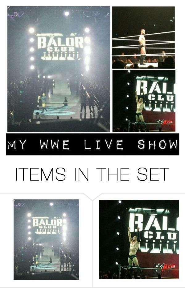 """""""MY WWE LIVE SHOW"""" by jet-black-fart ❤ liked on Polyvore featuring art"""
