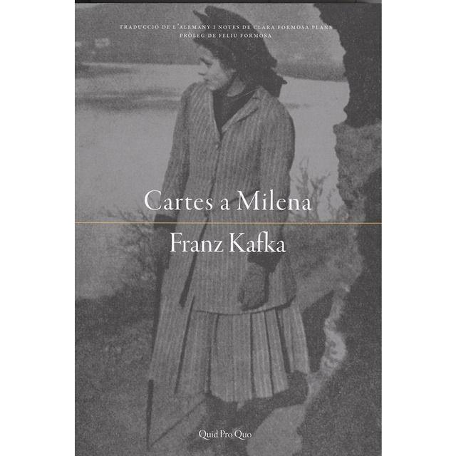 Cartes A Milena De Franz Kafka Quid Pro Quo 2018 Cartas A Milena Reune La Correspondencia Que Kafka Le Dirigio A Milena Je Novels Barceloneta Movie Posters