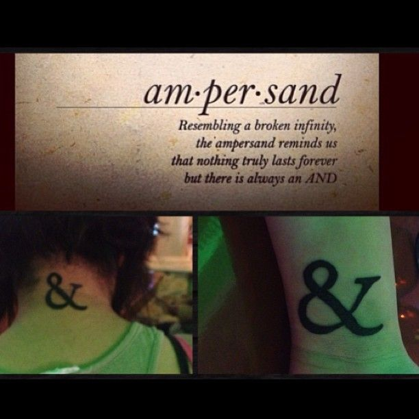 Ampersand: resembling a broken infinity. The ampersand reminds us that nothing truly last forever but there is always an And
