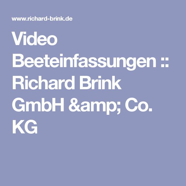 Video Beeteinfassungen :: Richard Brink GmbH & Co. KG