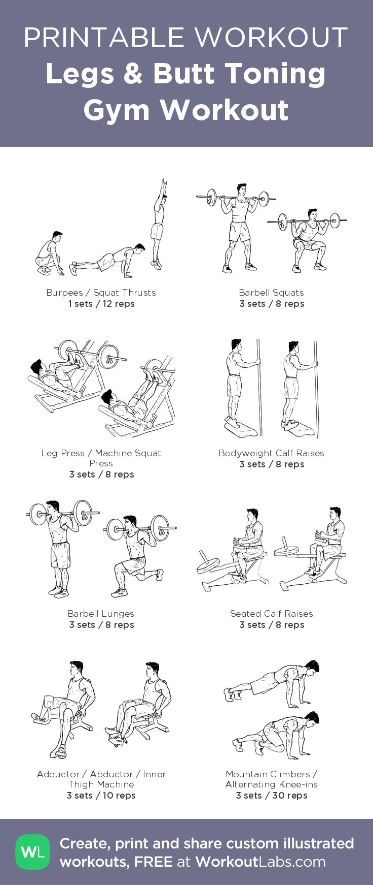 Legs & Butt Toning Gym Workout –illustrated exercise plan created at WorkoutLabs.com • Click for a printable PDF and to build your own #customworkout