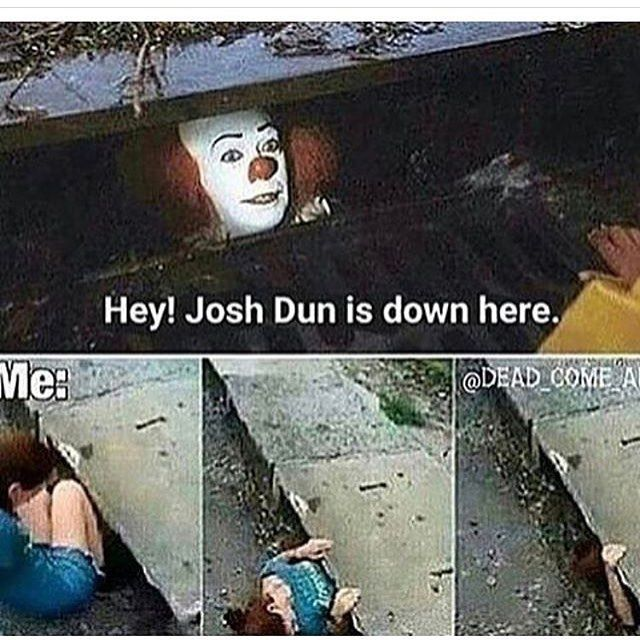 "*Me* (XD p.s im currently listening to Goner) ""Omg dude you took him?! *picks up phone to call police* *Clown* ""Uh. Oh wait, Tyler Joseph is here too :o >:)"" *Me* Tyty Bean I'm comin' for ya!!!!!!!! *beats crap out of clown just to find no TyJo* :c"