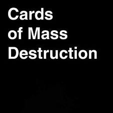 Cards of Mass Destruction: Cards Against Humanity Unofficial Expansion PDF