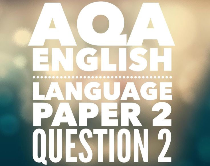 AQA GCSE English Language Paper 2 Question 2