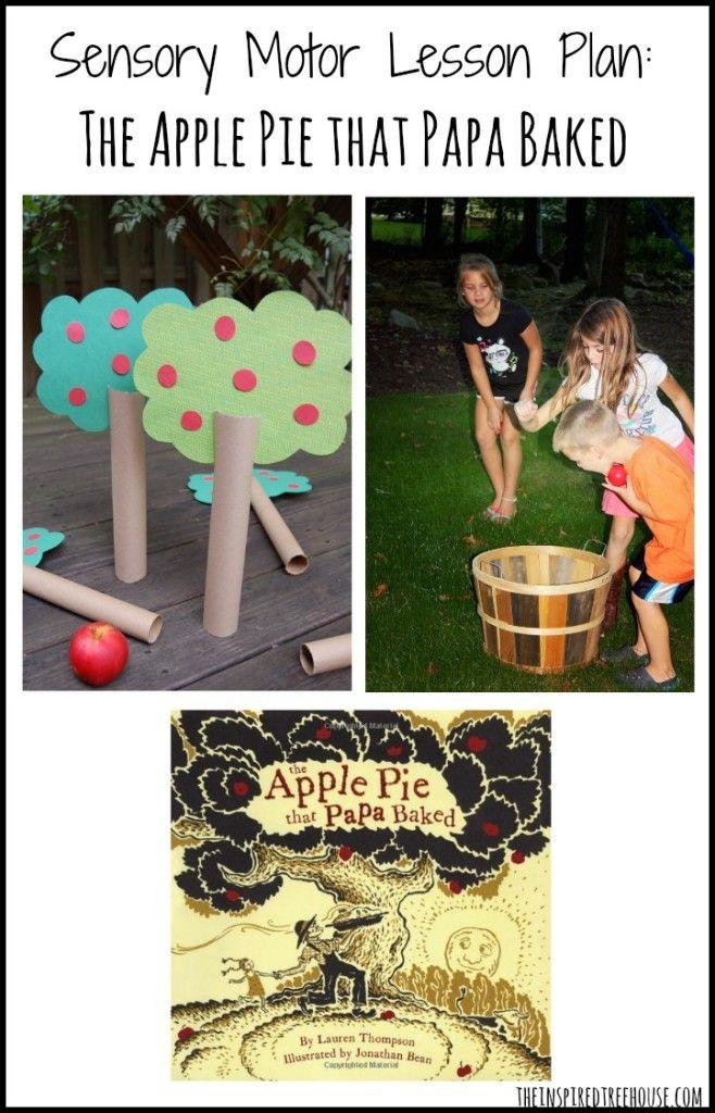 Sensory Motor Lesson Plan The Apple Pie That Papa Baked