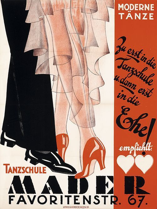 """Poster Tanzschule Mader - Vienna - modern dances, 1932. """"First to the dance school and then into marriage"""". Anonymous draft, Austria."""