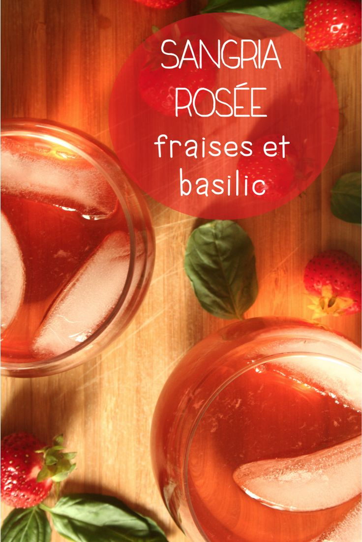 Sangria rosée fraises et basilic! :) Pink sangria with strawberries and basil! #boisson #sangria #drink