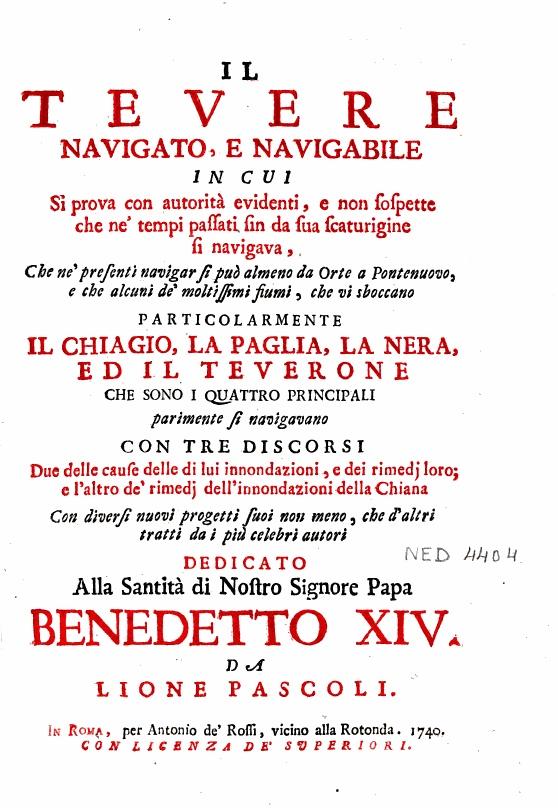 """""""Il Tevere navigato e navigabile..."""" - di Lione Pascoli - Roma, 1740"""