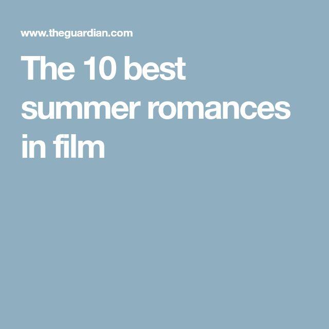 The 10 best summer romances in film
