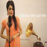Khata Toh Jab Ho - Sonu Kakkar Hindi Pop Mp3 Songs   Songspkm.me