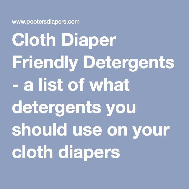 Cloth Diaper Friendly Detergents - a list of what detergents you should use on your cloth diapers